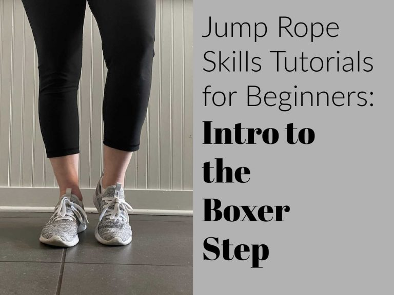 Jump Rope Skills Tutorials for Beginners:  Intro to the boxer step