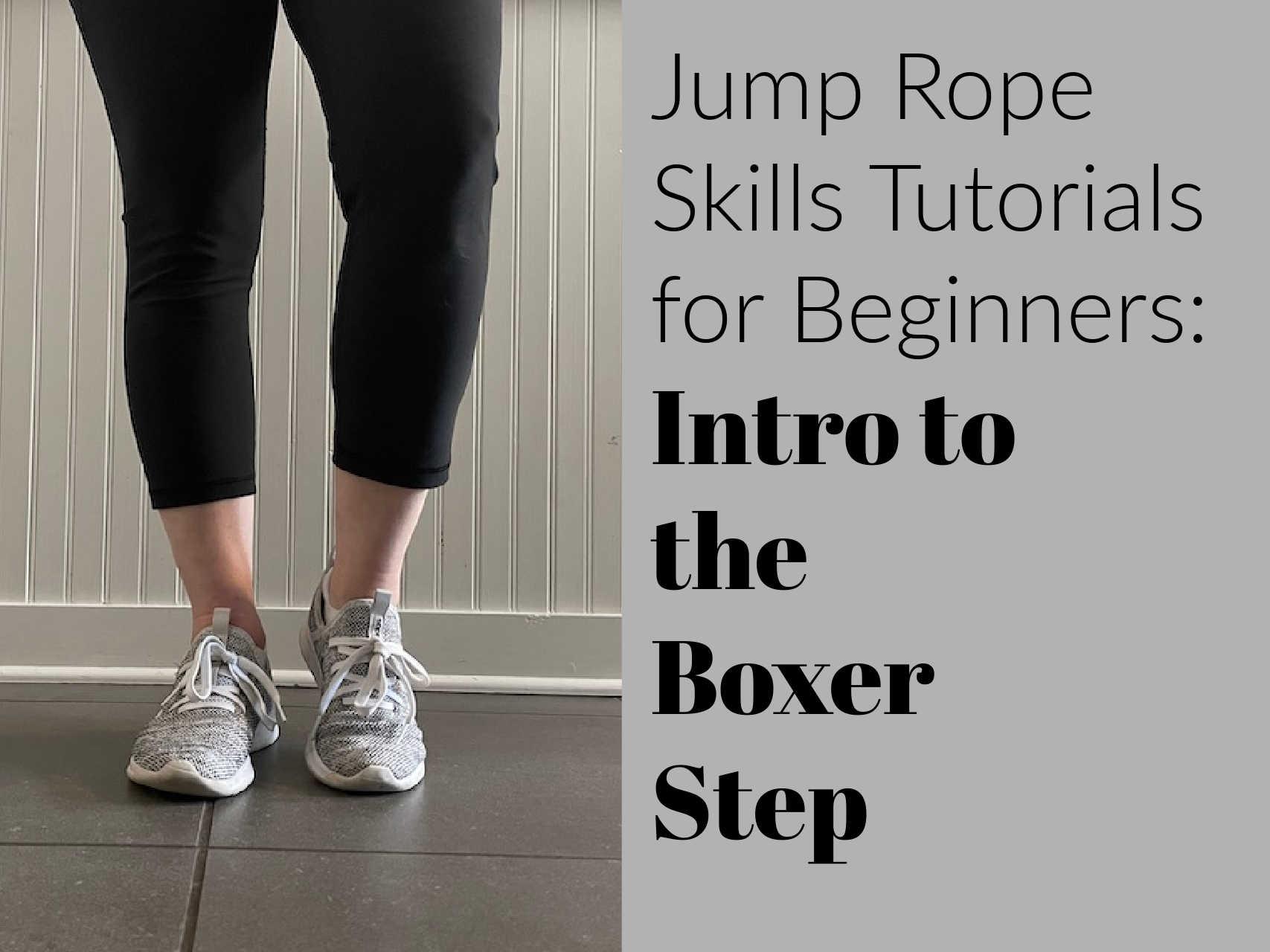 Jump Rope Boxer Step